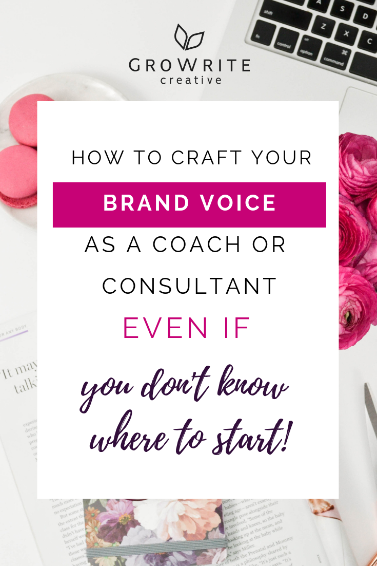 How to craft your brand voice as a coach or consultant (even if you have no idea where to start!)