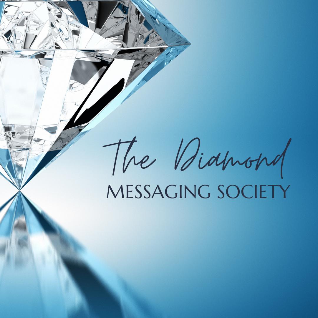 The Diamond Messaging Society